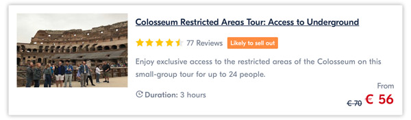 Colosseum Restricted Areas Tour Access to Underground price 56 euro