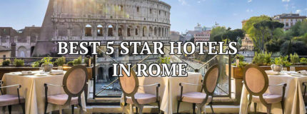 Best 5 Star Hotels in Rome