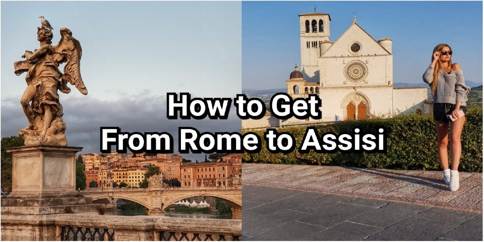 how to get from rome to assisi
