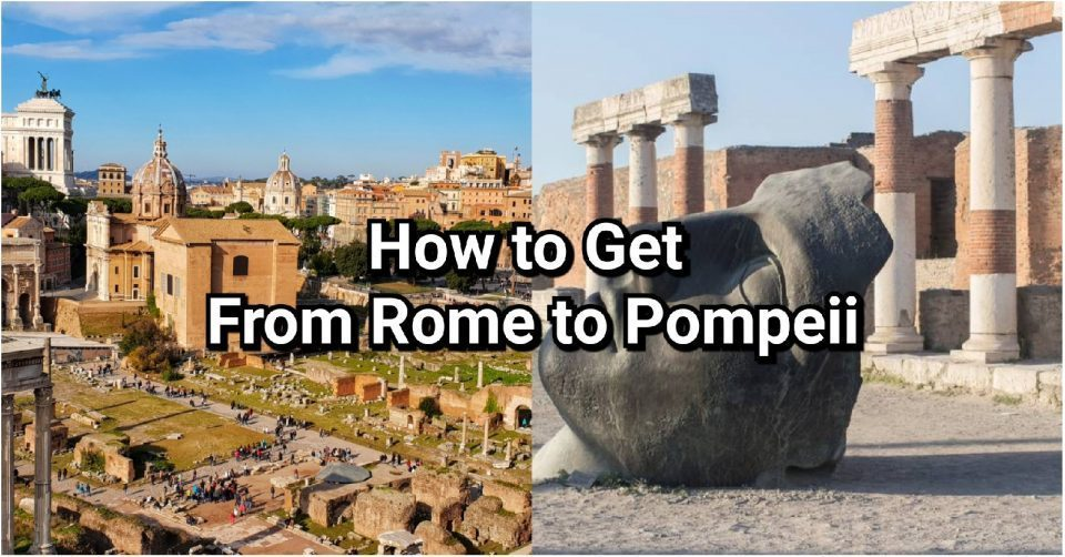 how to get from rome to pompeii